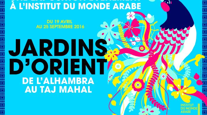 Un Jardin d'Orient à l'Institut du Monde Arabe