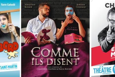 Chaunu, Bébé à Bord et Comme ils disent au Théâtre BO Saint-Martin