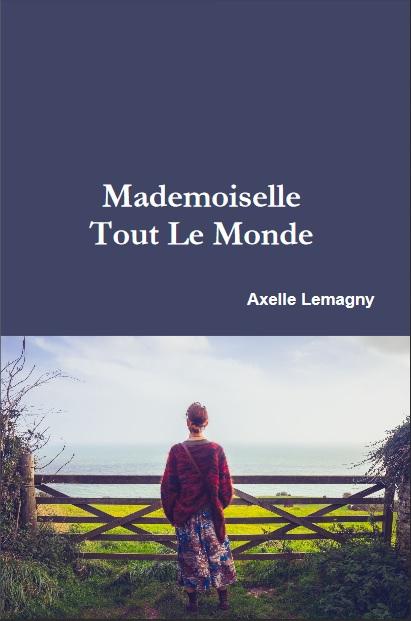 Mademoiselle Tout le monde, d'Axelle Lemagny