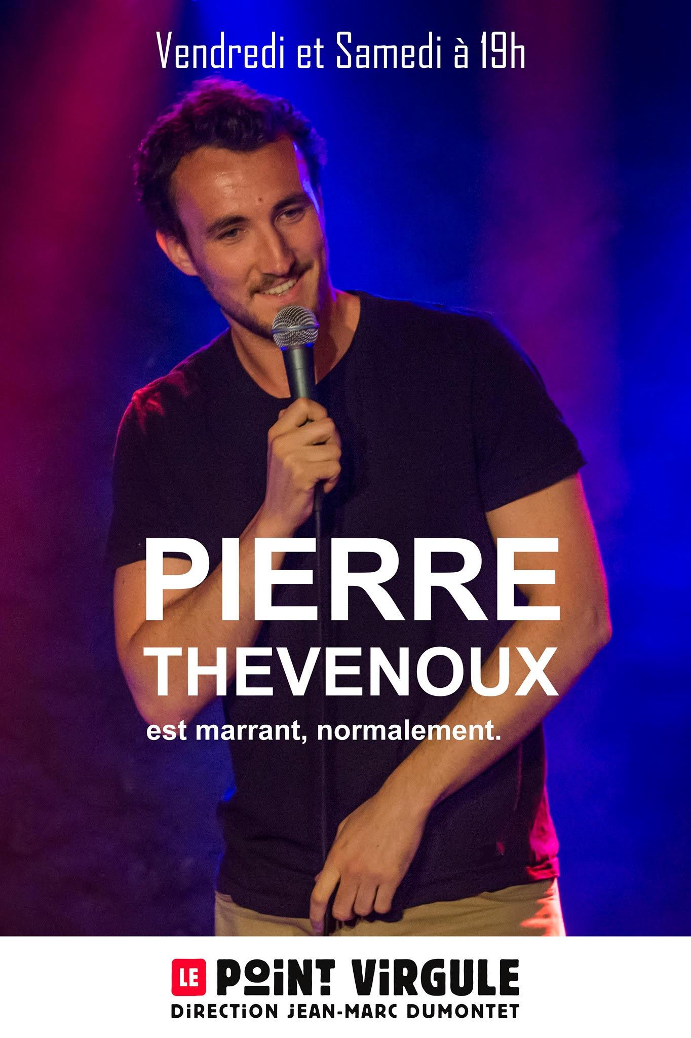 Pierre Thevenoux au Point Virgule